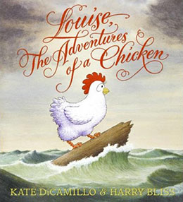 Louise the Adventures of a Chicken
