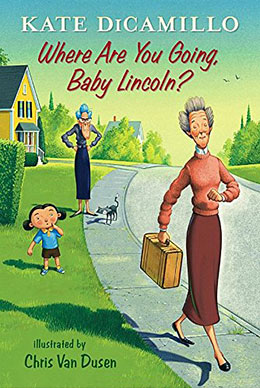 Where Are You Going Baby Lincoln